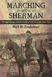 Marching With Sherman by Mark H. Dunkelman