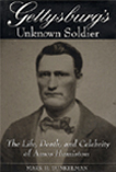Book Cover--Gettysburg's Unknown Soldier: The Life, Death, and Celebrity of Amos Humiston